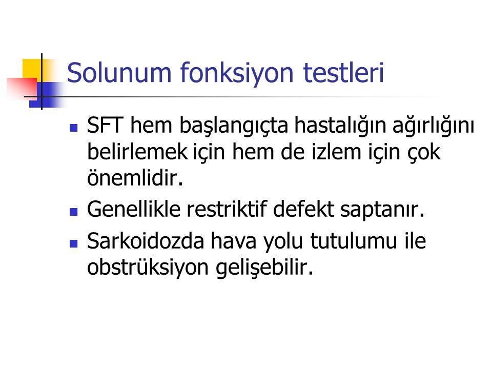 Solunum fonksiyon testleri SFT hem başlangıçta hastalığın ağırlığını belirlemek için hem de izlem için çok önemlidir. Genellikle restriktif defekt sap