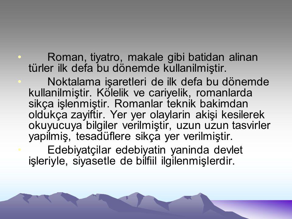 Dönemin Edebiyatçıları Şinasi (1826-1871): Türk edebiyatinda yeniliklerin öncüsüdür.