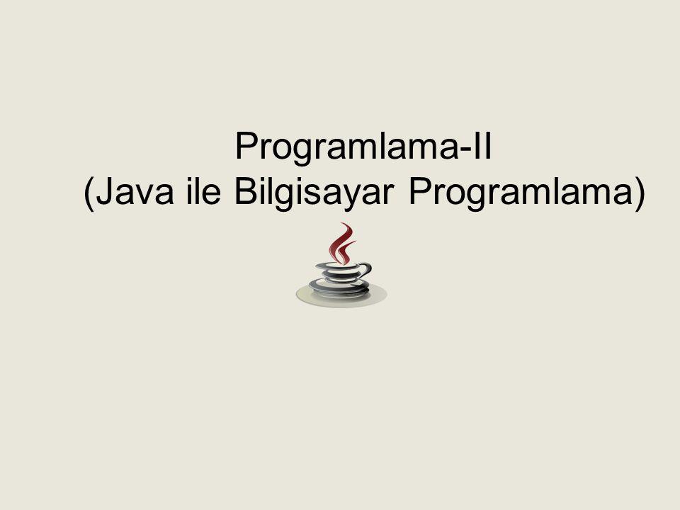 Programlama-II (Java ile Bilgisayar Programlama)