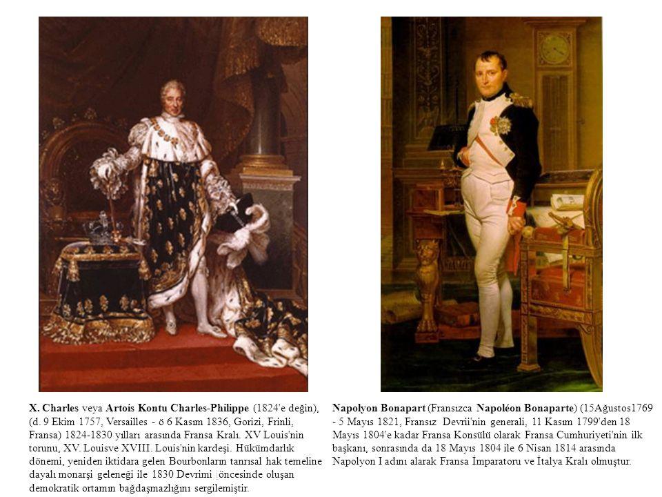 Napolyon Bonapart (Fransızca Napoléon Bonaparte) (15Ağustos1769 - 5 Mayıs 1821, Fransız Devrii'nin generali, 11 Kasım 1799'den 18 Mayıs 1804'e kadar F