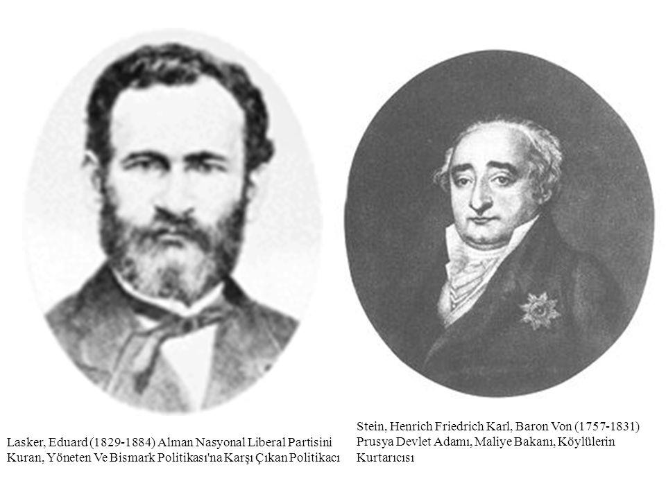 Lasker, Eduard (1829-1884) Alman Nasyonal Liberal Partisini Kuran, Yöneten Ve Bismark Politikası'na Karşı Çıkan Politikacı Stein, Henrich Friedrich Ka