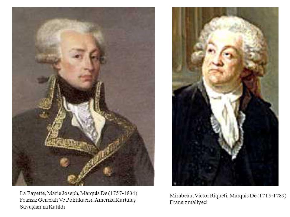 La Fayette, Marie Joseph, Marquis De (1757-1834) Fransız Generali Ve Politikacısı. Amerika Kurtuluş Savaşları'na Katıldı Mirabeau, Victor Riqueti, Mar