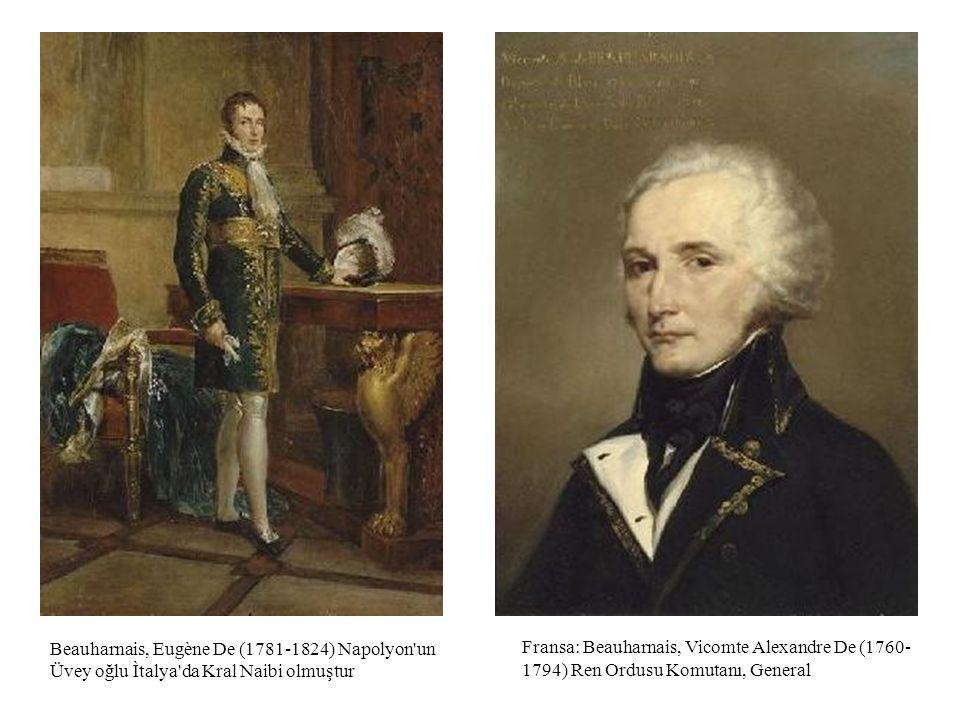 Fransa: Beauharnais, Vicomte Alexandre De (1760- 1794) Ren Ordusu Komutanı, General Beauharnais, Eugène De (1781-1824) Napolyon'un Üvey oğlu Ìtalya'da
