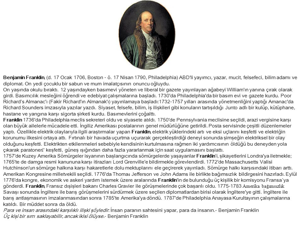 Benjamin Franklin, (d.17 Ocak 1706, Boston - ö.