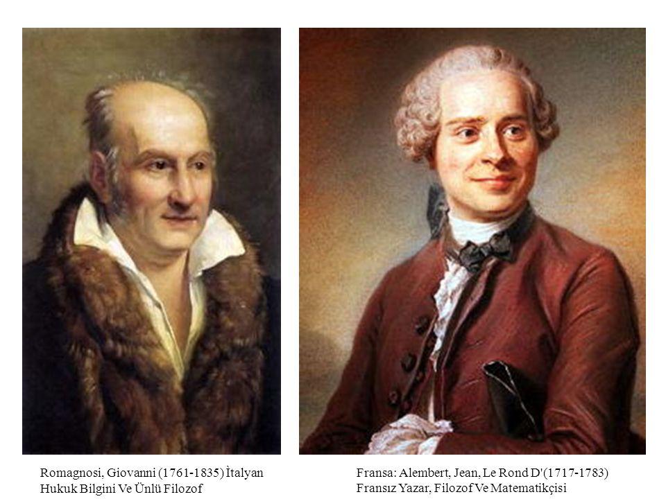 Fransa: Alembert, Jean, Le Rond D'(1717-1783) Fransız Yazar, Filozof Ve Matematikçisi Romagnosi, Giovanni (1761-1835) Ìtalyan Hukuk Bilgini Ve Ünlü Fi