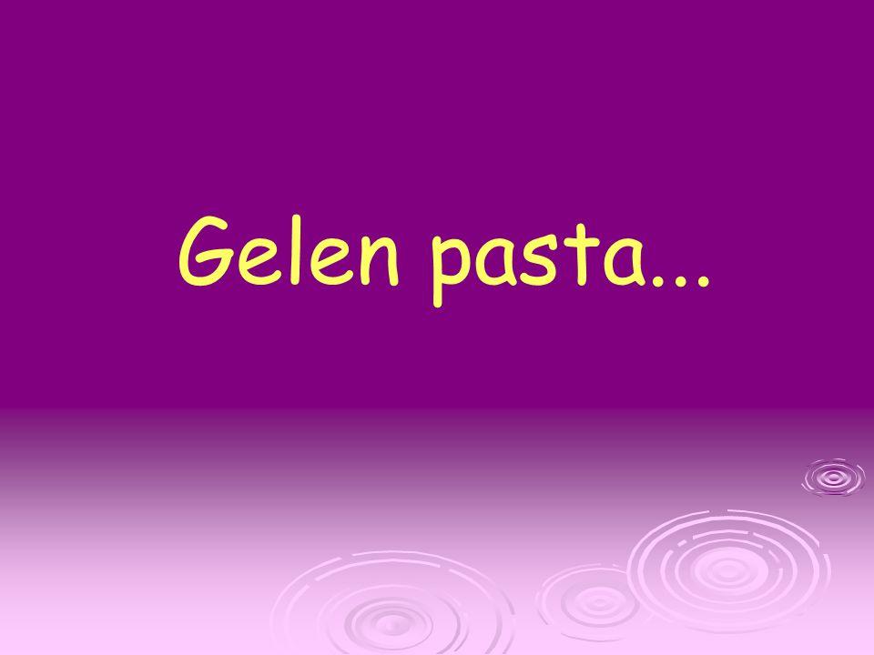 Gelen pasta...
