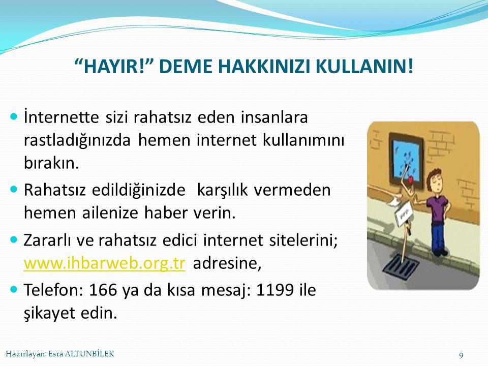 İYİ VE NAZİK BİR KULLANICI OLUN.İnternette güzel Türkçemizi nazik ve kibar bir şekilde kullanın.