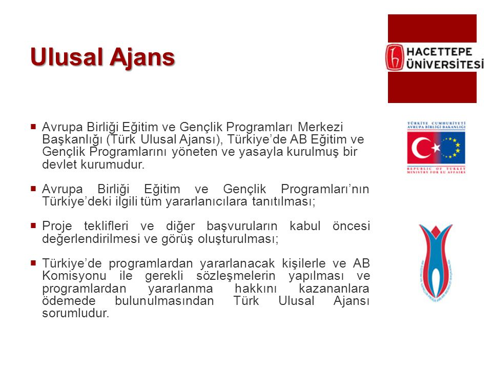 Ulusal Ajans  Avrupa Birliği Eğitim ve Gençlik Programları Merkezi Başkanlığı (Türk Ulusal Ajansı), Türkiye'de AB Eğitim ve Gençlik Programlarını yön