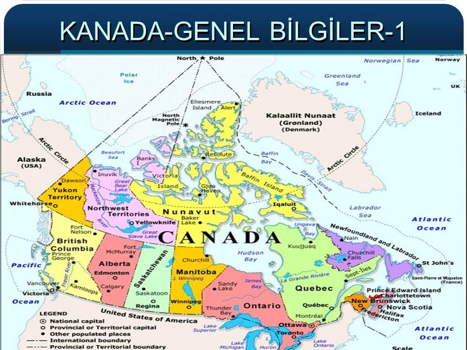 3 KANADA-GENEL BİLGİLER-2 Başkent: Ottawa Resmi Dil: İngilizce-Fransızca Yönetim Biçimi: Demokratik, Federal Eyalet Sistemi Dini: Hıristiyan % 70, Dini bağlantı belirtmeyenler % 15, İslam %2,Yahudi %1, Budist %1, Hindu % 1, Sikh % 1, Diğer % 9