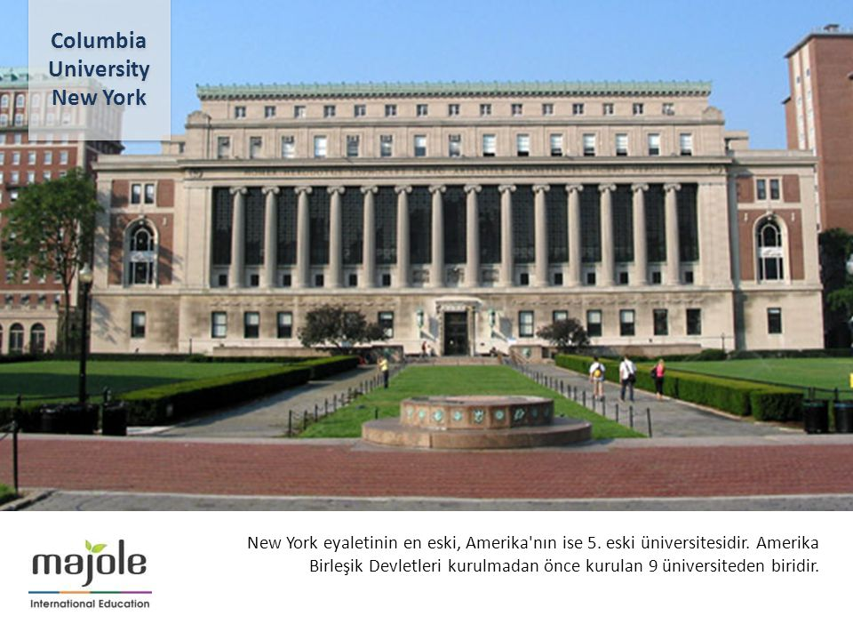 BİRLEŞMİŞ MİLLETLER GENEL MERKEZİNDE EĞİTİM SEMİNERİ 2- 10 Aralık 2012 New York eyaletinin en eski, Amerika nın ise 5.