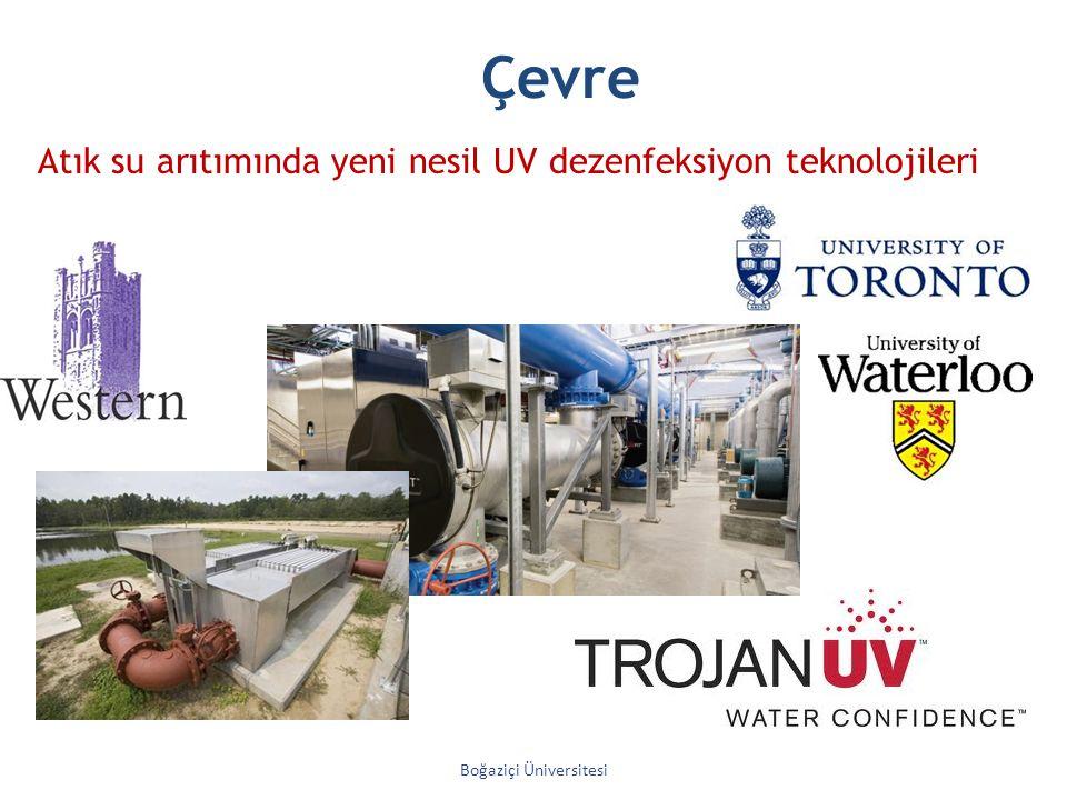 Çevre Boğaziçi Üniversitesi Atık su arıtımında yeni nesil UV dezenfeksiyon teknolojileri