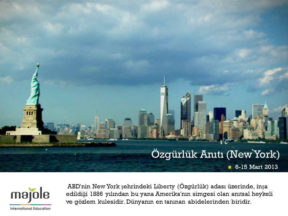 + Özgürlük Anıtı (New York) ABD'nin New York ş ehrindeki Liberty (Özgürlük) adası üzerinde, in ş a edildi ğ i 1886 yılından bu yana Amerika'nın simges