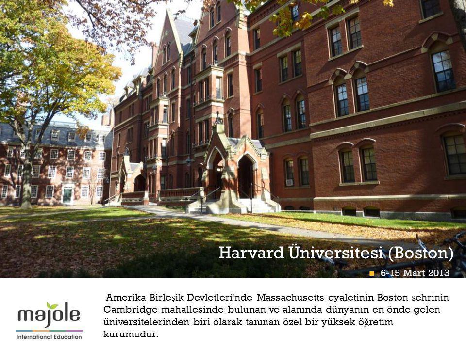 + Harvard Üniversitesi (Boston) Amerika Birle ş ik Devletleri nde Massachusetts eyaletinin Boston ş ehrinin Cambridge mahallesinde bulunan ve alanında dünyanın en önde gelen üniversitelerinden biri olarak tanınan özel bir yüksek ö ğ retim kurumudur.