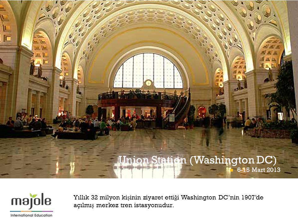 + Union Station (Washington DC) Yıllık 32 milyon ki ş inin ziyaret etti ğ i Washington DC'nin 1907'de açılmı ş merkez tren istasyonudur.
