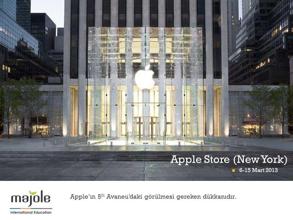 + Apple'ın 5 th Avaneu'daki görülmesi gereken dükkanıdır. Apple Store (New York) 6-15 Mart 2013