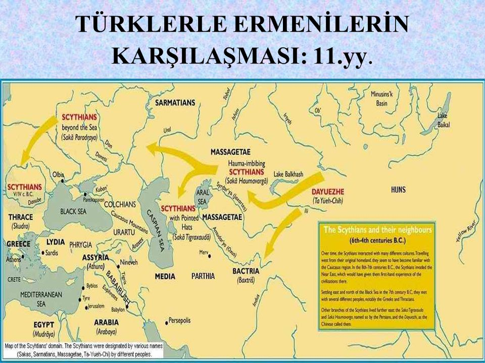 TÜRK İDARESİNE KADAR ERMENİLER… Ermeniler, 11.yy.a kadar sırası ile; *Pers, (M.Ö.