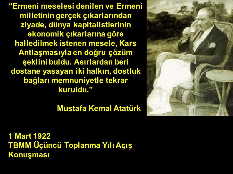 """""""Ermeni meselesi denilen ve Ermeni milletinin gerçek çıkarlarından ziyade, dünya kapitalistlerinin ekonomik çıkarlarına göre halledilmek istenen mesel"""