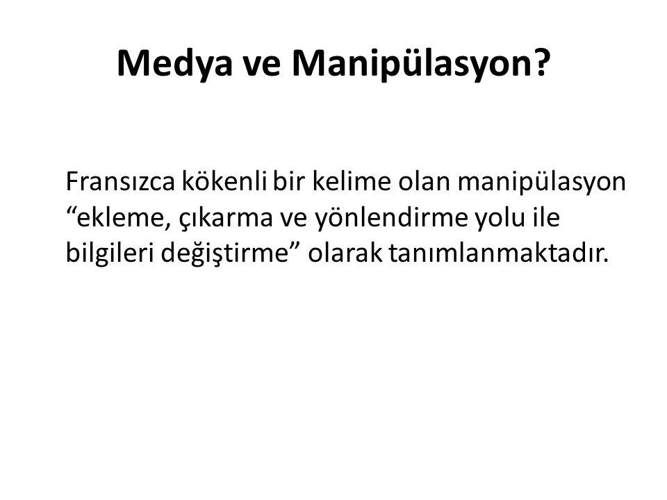 Medya ve Manipülasyon.