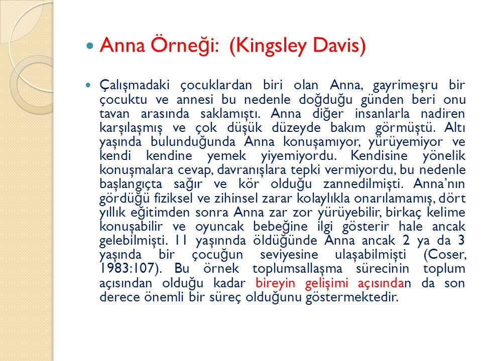 Anna Örne ğ i: (Kingsley Davis) Çalışmadaki çocuklardan biri olan Anna, gayrimeşru bir çocuktu ve annesi bu nedenle do ğ du ğ u günden beri onu tavan arasında saklamıştı.