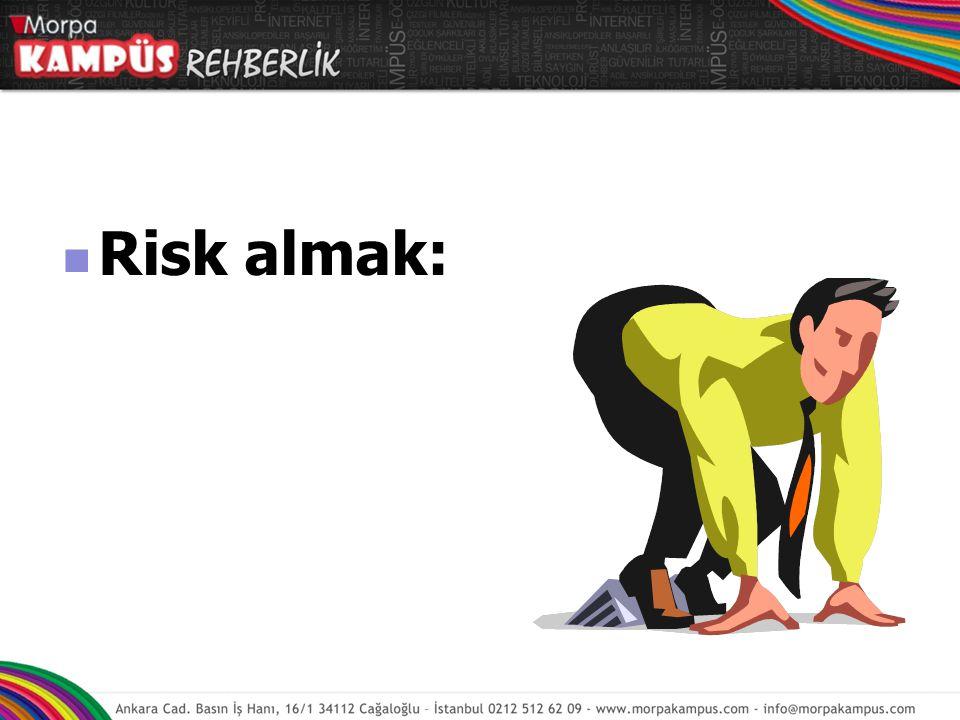 Risk almak: Risk almak: