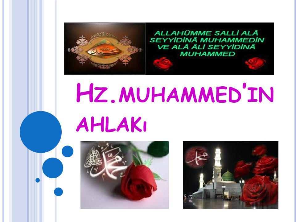 H Z. MUHAMMED ' IN AHLAKı