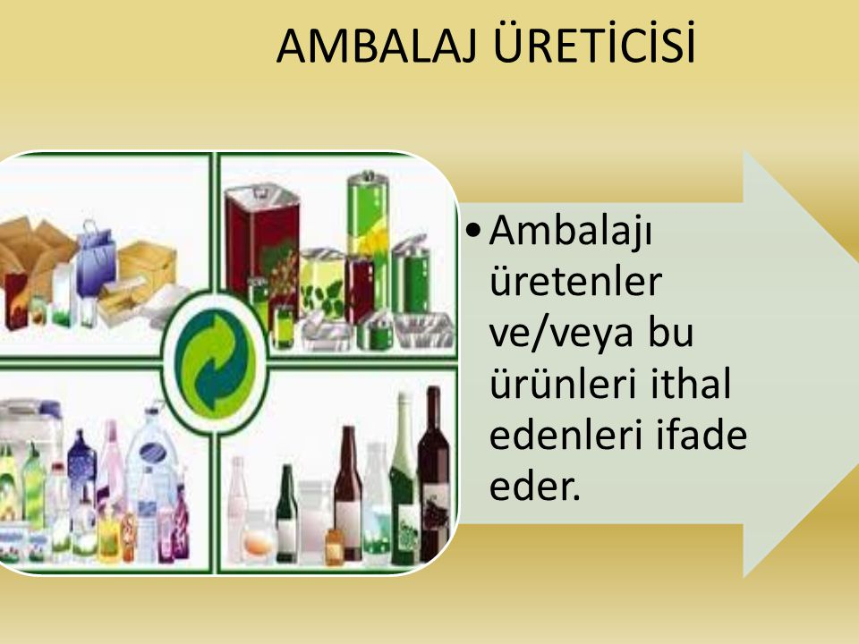 AMBALAJ ÜRETİCİSİ