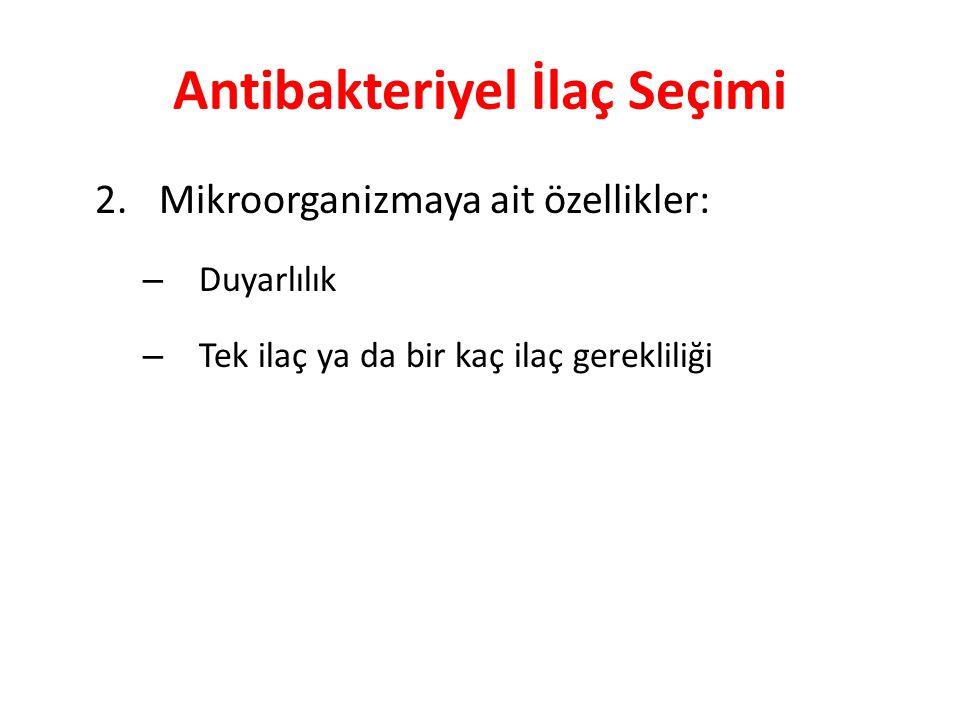 Antibakteriyel İlaç Seçimi 2.