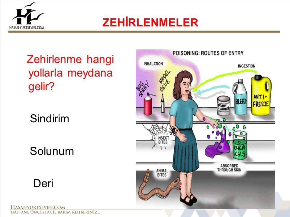 ZEHİRLENMELER Zehirlenmelerde genel ilkyardım kuralları Zehirlenmeye neden olan maddeyi uzaklaştırmak (Kirli madde vücuttan ne kadar çabuk uzaklaştırılırsa o kadar az miktarda emilir).