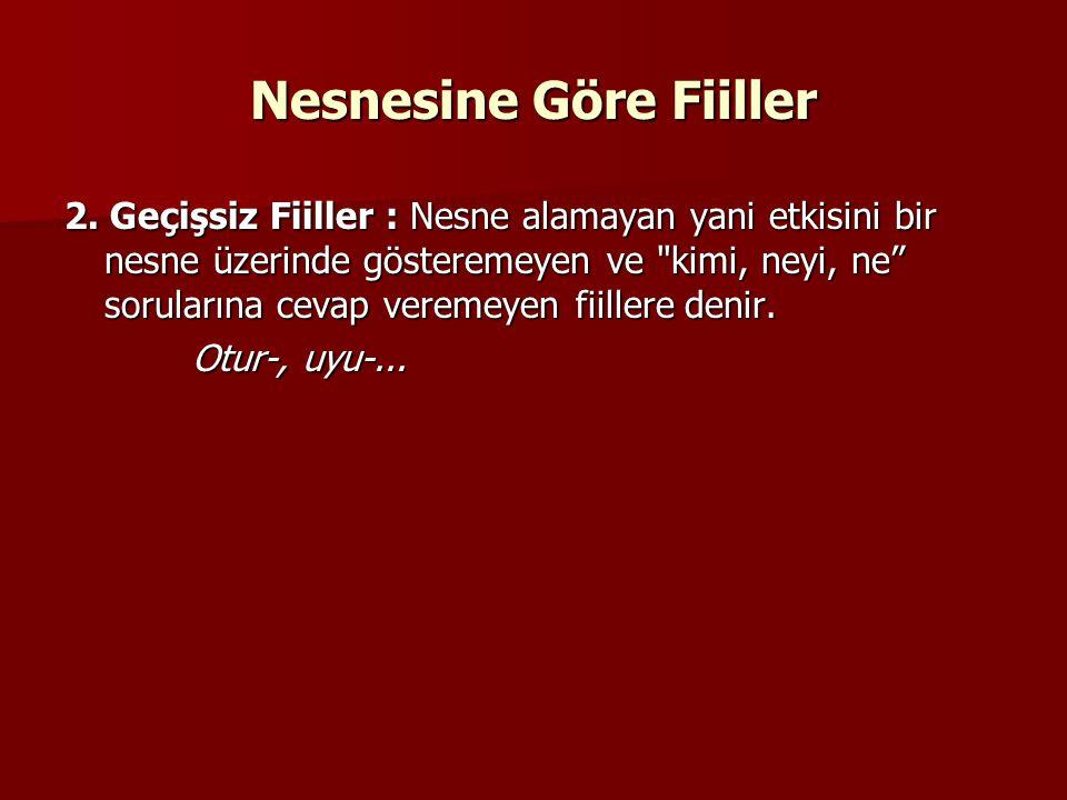 Nesnesine Göre Fiiller 2.