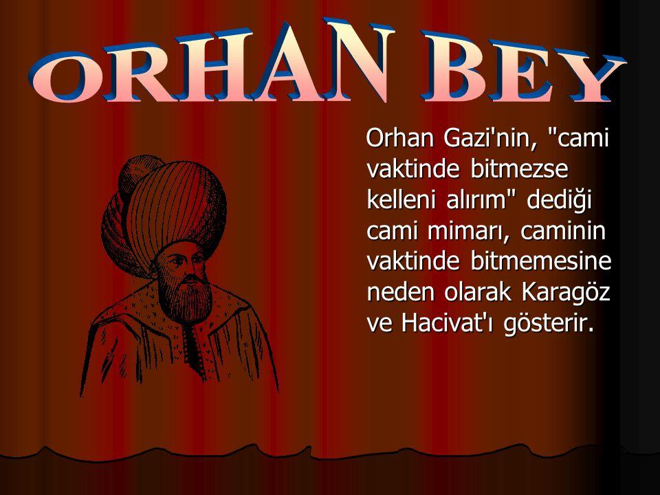 Orhan Gazi'nin,