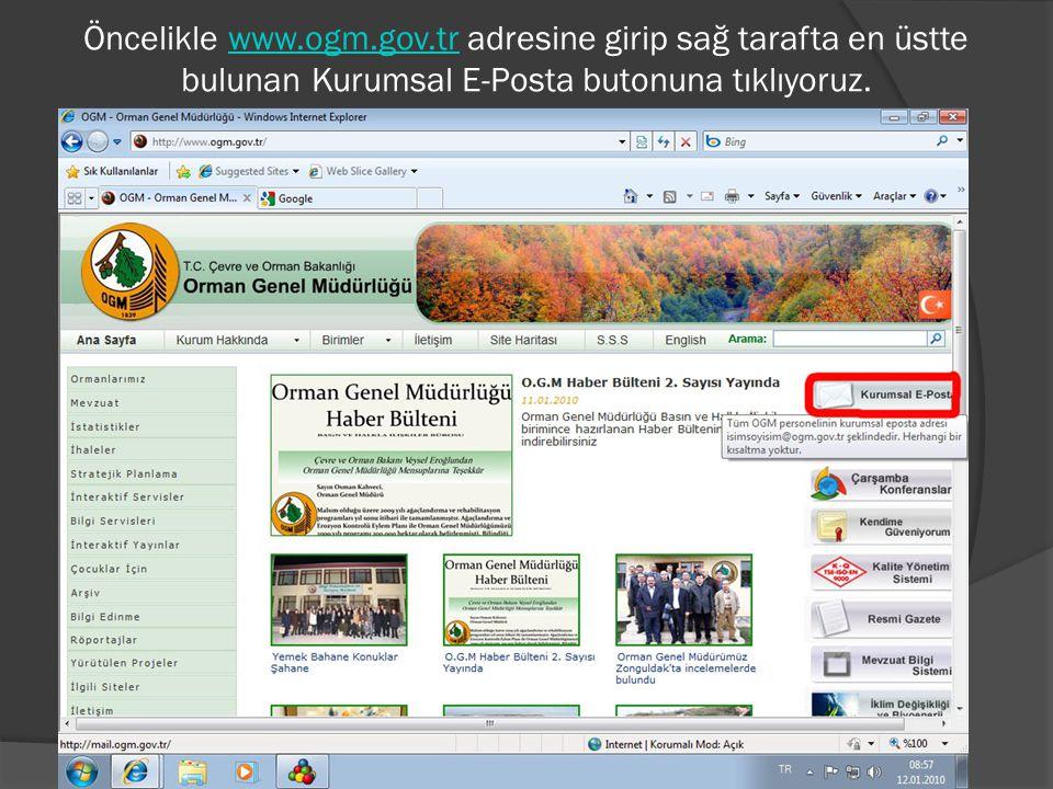 Öncelikle www.ogm.gov.tr adresine girip sağ tarafta en üstte bulunan Kurumsal E-Posta butonuna tıklıyoruz.www.ogm.gov.tr