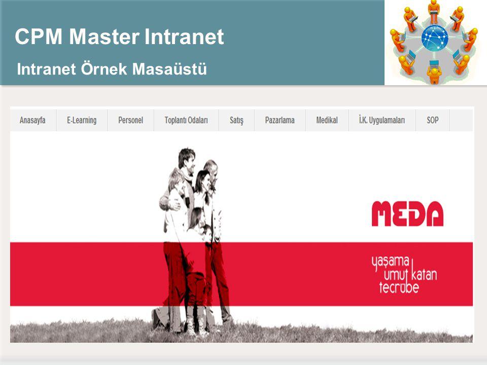 CPM Master Intranet Intranet Örnek Masaüstü
