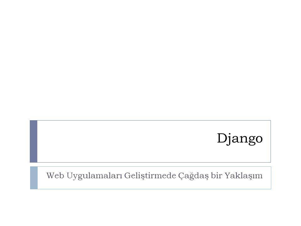 Django Web Uygulamaları Geliştirmede Çağdaş bir Yaklaşım