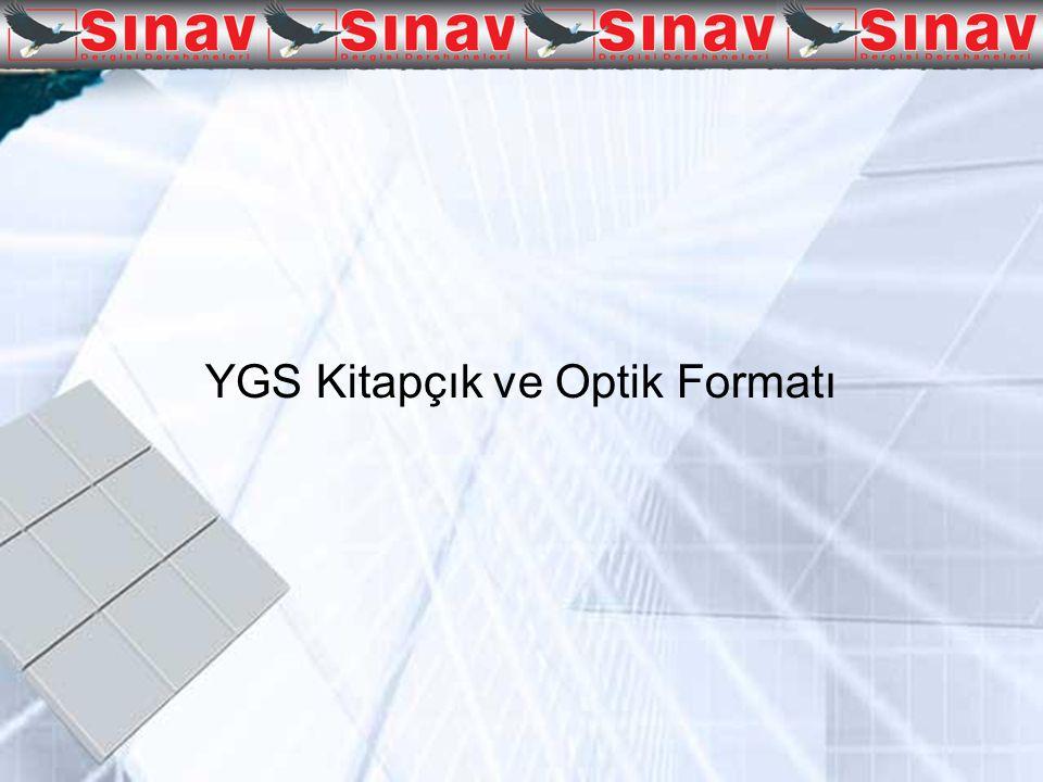 YGS Kitapçık ve Optik Formatı