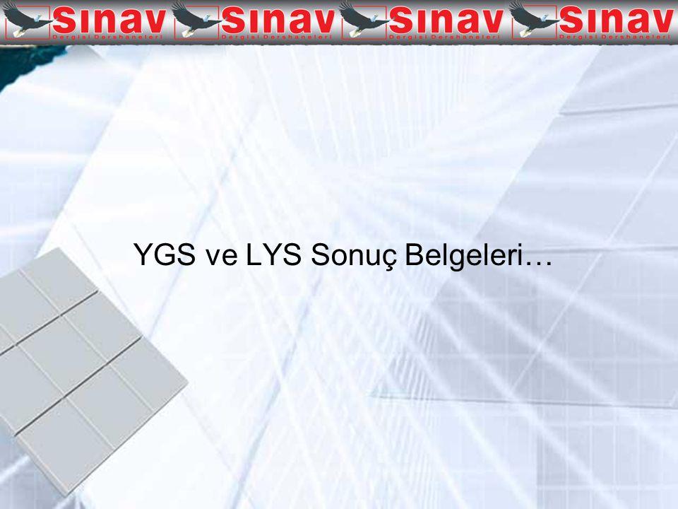 YGS ve LYS Sonuç Belgeleri…