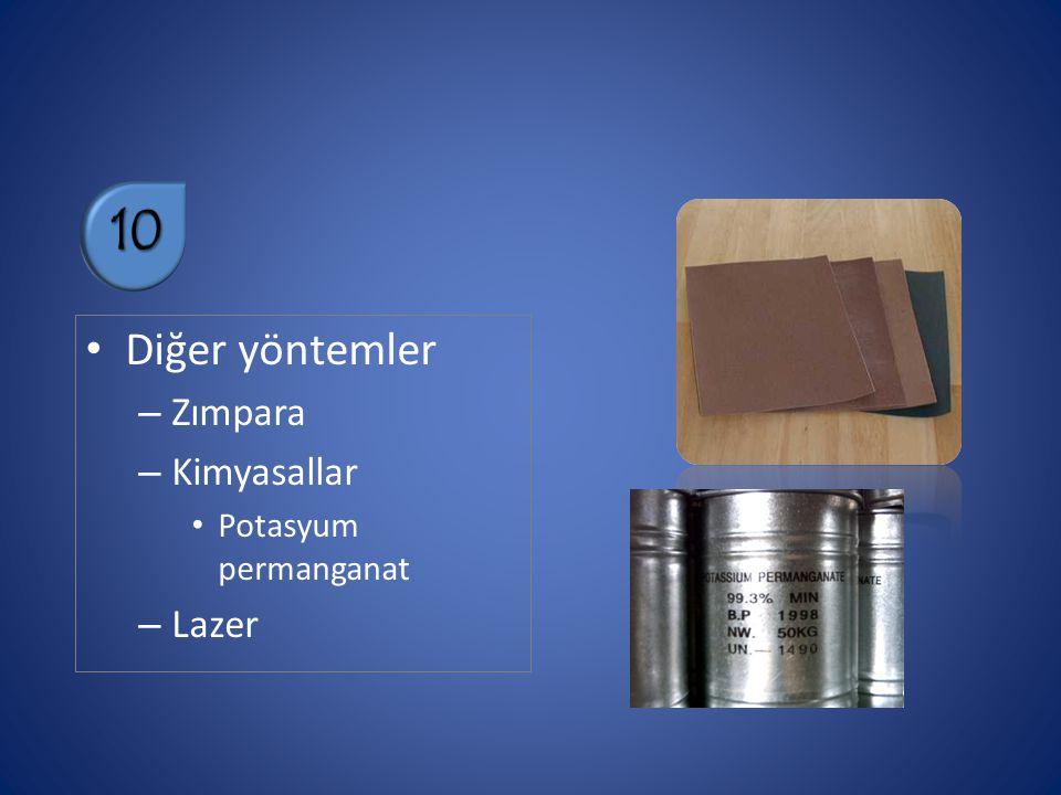 Diğer yöntemler – Zımpara – Kimyasallar Potasyum permanganat – Lazer 10