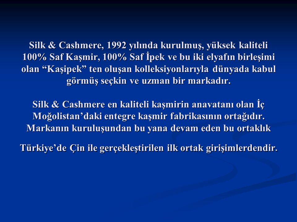 """Silk & Cashmere, 1992 yılında kurulmuş, yüksek kaliteli 100% Saf Kaşmir, 100% Saf İpek ve bu iki elyafın birleşimi olan """"Kaşipek"""" ten oluşan kolleksiy"""