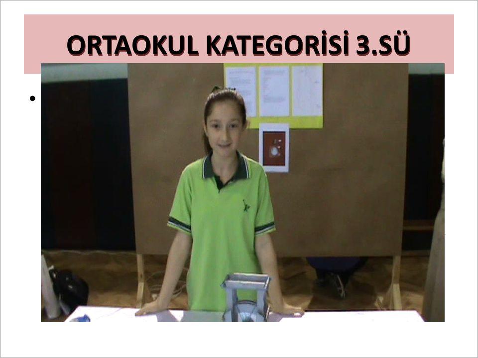 ORTAOKUL KATEGORİSİ 3.SÜ Film eklenecek