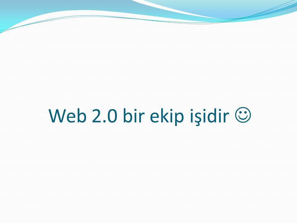 Web 2.0 bir ekip işidir