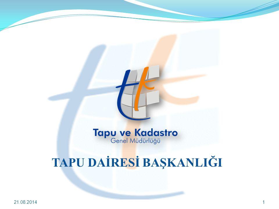 TAPU DAİRESİ BAŞKANLIĞI 21.08.20141
