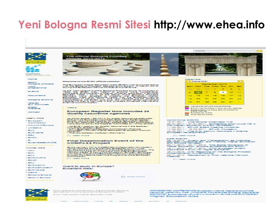 Yeni Bologna Resmi Sitesi http://www.ehea.info