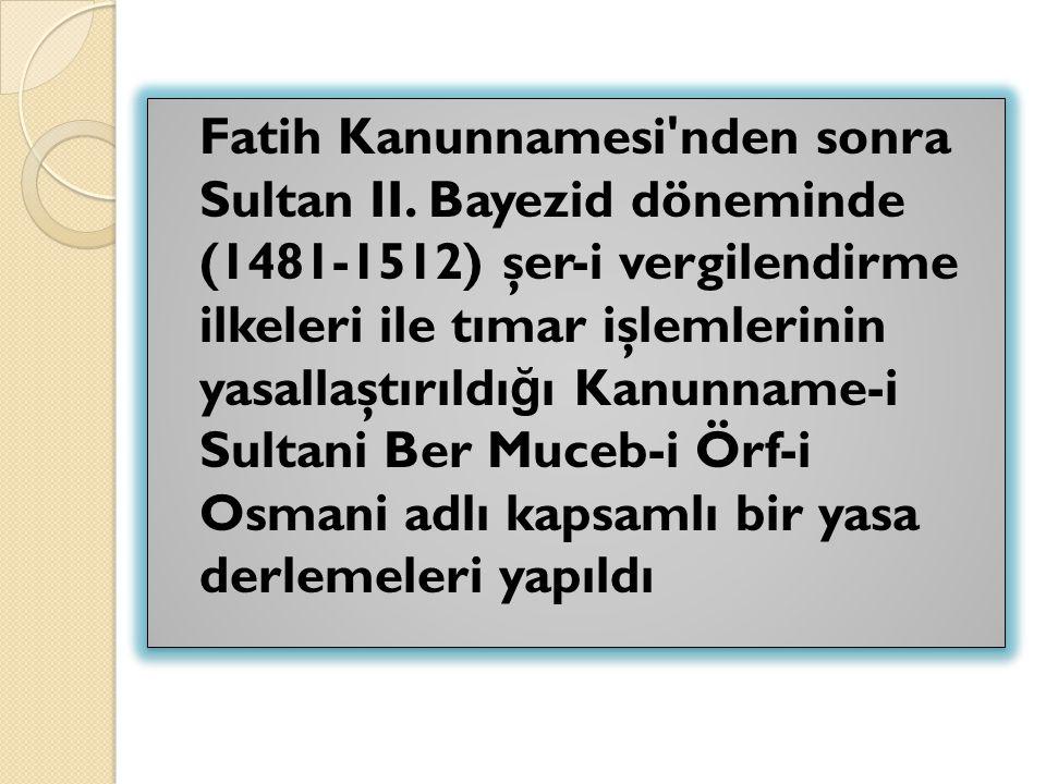 Fatih Kanunnamesi nden sonra Sultan II.