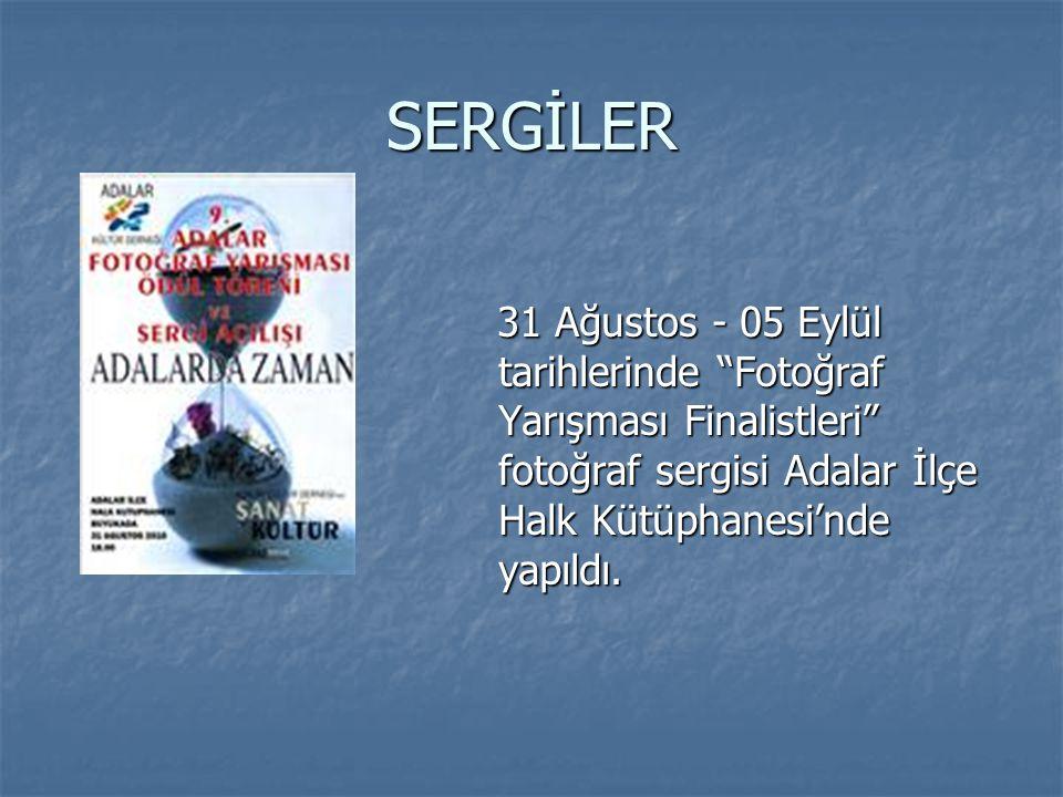 """SERGİLER 31 Ağustos - 05 Eylül tarihlerinde """"Fotoğraf Yarışması Finalistleri"""" fotoğraf sergisi Adalar İlçe Halk Kütüphanesi'nde yapıldı. 31 Ağustos -"""