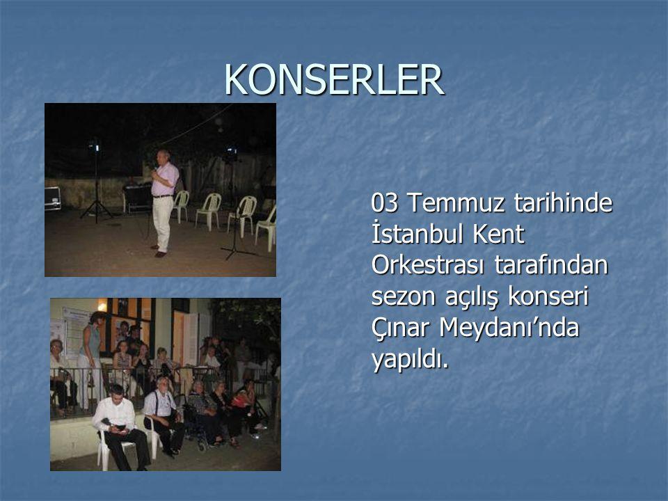 KONSERLER 03 Temmuz tarihinde İstanbul Kent Orkestrası tarafından sezon açılış konseri Çınar Meydanı'nda yapıldı. 03 Temmuz tarihinde İstanbul Kent Or