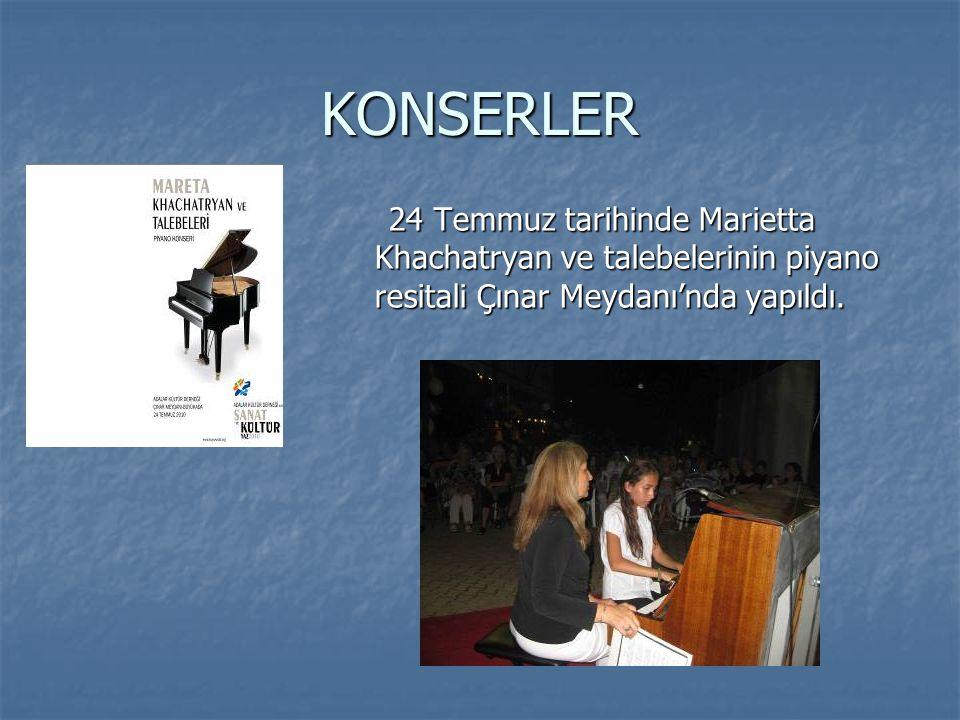 KONSERLER 24 Temmuz tarihinde Marietta Khachatryan ve talebelerinin piyano resitali Çınar Meydanı'nda yapıldı. 24 Temmuz tarihinde Marietta Khachatrya