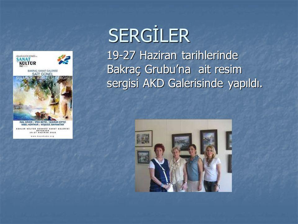 SERGİLER 19-27 Haziran tarihlerinde Bakraç Grubu'na ait resim sergisi AKD Galerisinde yapıldı. 19-27 Haziran tarihlerinde Bakraç Grubu'na ait resim se