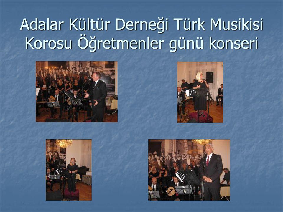 Adalar Kültür Derneği Türk Musikisi Korosu Öğretmenler günü konseri