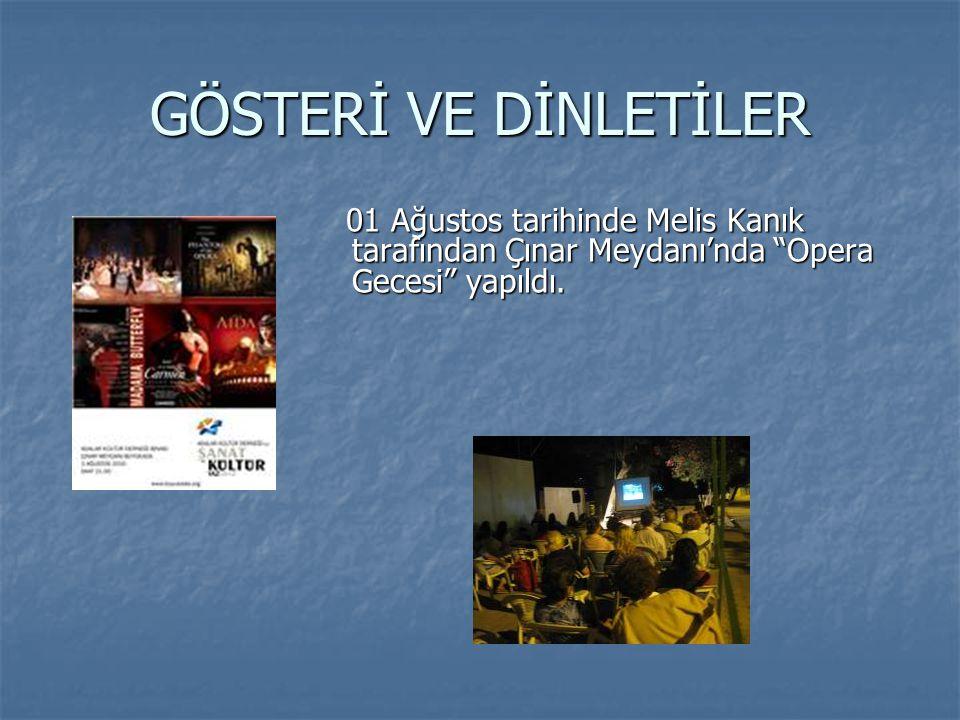 """GÖSTERİ VE DİNLETİLER 01 Ağustos tarihinde Melis Kanık tarafından Çınar Meydanı'nda """"Opera Gecesi"""" yapıldı. 01 Ağustos tarihinde Melis Kanık tarafında"""
