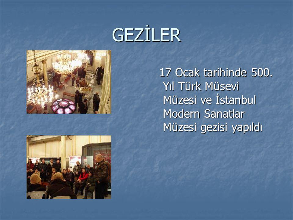 GEZİLER 17 Ocak tarihinde 500. Yıl Türk Müsevi Müzesi ve İstanbul Modern Sanatlar Müzesi gezisi yapıldı 17 Ocak tarihinde 500. Yıl Türk Müsevi Müzesi