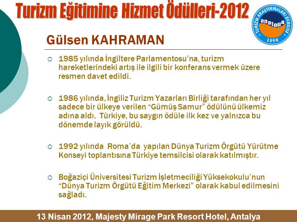 Gülsen KAHRAMAN  Ankara'da bulunduğu yıllarda, Hacettepe Üniversitesi İktisadi ve İdari Bilimler Fakültesi Turizm İşletmeciliği Bölümü'nde; Orta Doğu Teknik Üniversitesi İktisadi ve İdari Bilimler Fakültesi İşletme Bölümü'nde ve Bilkent Üniversitesi Turizm ve Otel İşletmeciliği Yüksek Okulu'nda çeşitli dersler yürüttü.